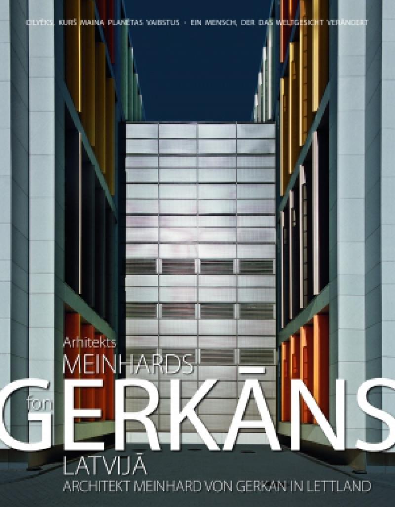Arhitekts Meinhards fon Gerkāns Latvijā
