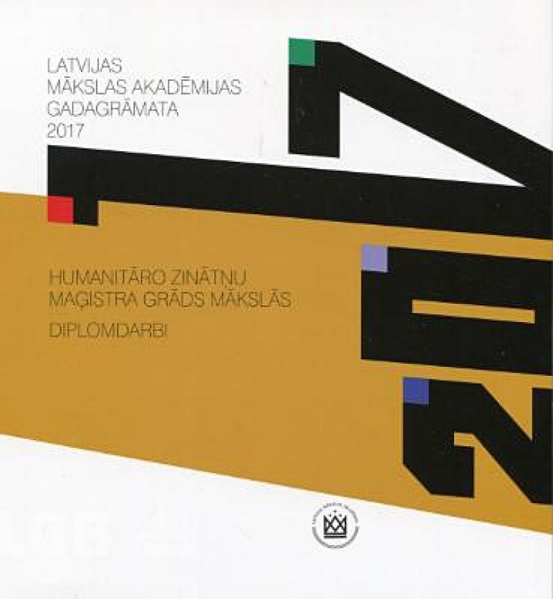 Latvijas Mākslas <br> akadēmijas <br> gadagrāmatas 2006-2017