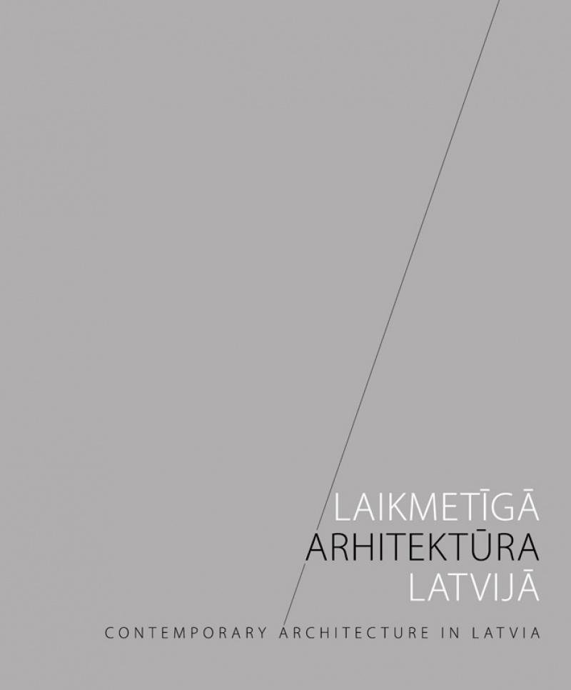 Laikmetīgā arhitektūra <br> Latvijā